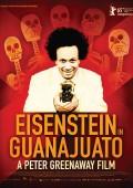 Eisenstein in Guanajuato | Elmer Bäck | Peter Greenaway | Kritik