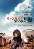 A Thousand Times Good Night | Juliette Binoche | Erik Poppe | BlitzKritik