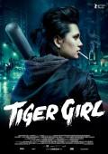 TIGER GIRL | Ella Rumpf | Maria-Victoria Dragus |Jakob Lass