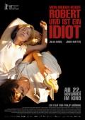 MEIN BRUDER HEISST ROBERT UND IST EIN IDIOT | Philip Gröning | Kino-Tipp