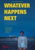 WHATEVER HAPPENS NEXT | Sebastian Rudolph | Lilith Stangenberg | Julian Pörksen | Kino-Tipp