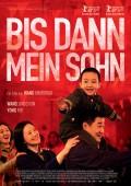 DI JIU TIAN CHANG – BIS DANN, MEIN SOHN | Wang Xiaoshuai | Film-Tipp