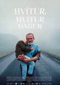 HVÍTUR, HVÍTUR DAGUR – WEISSER WEISSER TAG | Hlynur Pálmason | Kino-Tipp